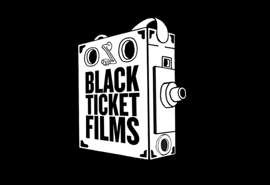 BLACK TICKET FILMS
